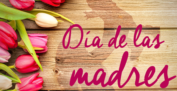 5 de Mayo día de la Madre