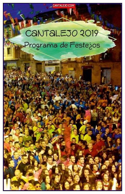 CANTALEJO FIESTAS 2019 Del 14 al 19 de agosto 2019